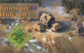 BUMCUP #6 HIDEOUT